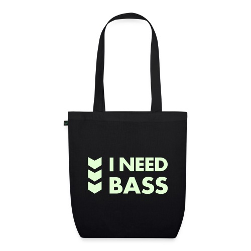 Bio-Stofftasche | I Need Bass - EarthPositive Tote Bag
