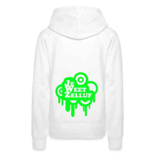 Dames Hooded Je weet zelluf - Vrouwen Premium hoodie