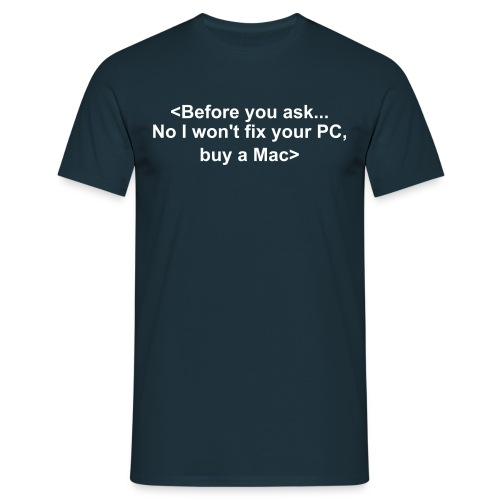 'Before you ask' T-shirt - Men's T-Shirt