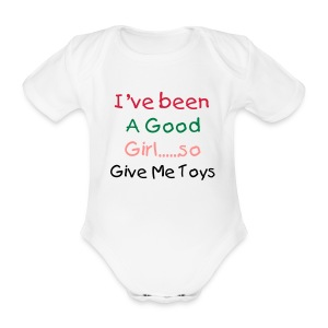 Ive been a good Girl Grow White - Organic Short-sleeved Baby Bodysuit