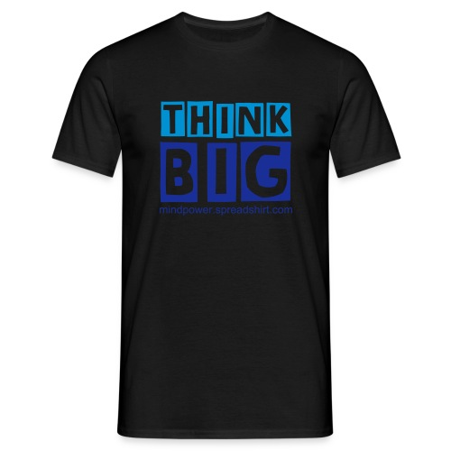 ThinkBig - blue - Men's T-Shirt