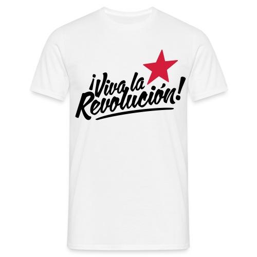 ¡VIVA LA REVOLUCION! - Men's T-Shirt
