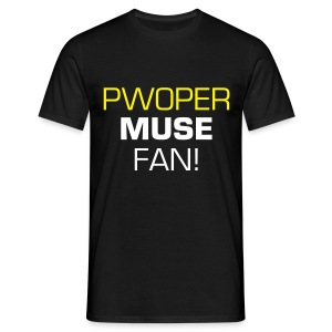 pwoper shirt - Men's T-Shirt