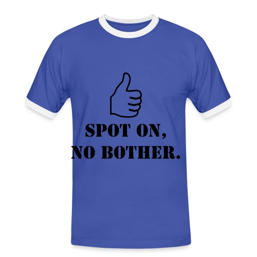 No bother! - Men's Ringer Shirt