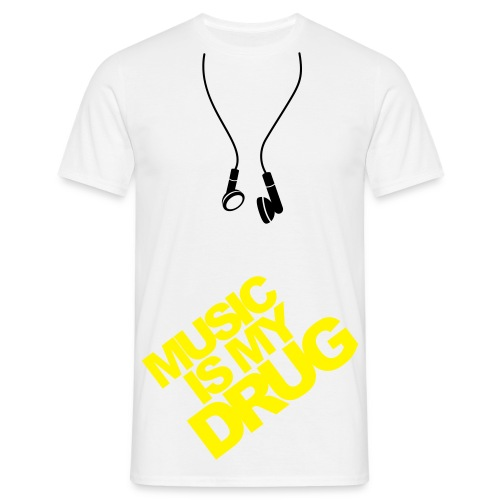 t-shirt homme music is my drug - T-shirt Homme
