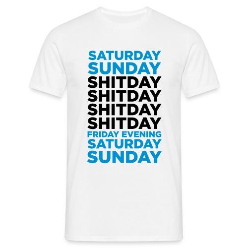 Shitdays - Männer T-Shirt