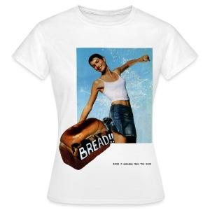 BREAD!! Women's T-shirt - Women's T-Shirt