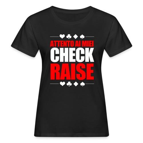 T-shirt ecologica Check-Raise - T-shirt ecologica da donna