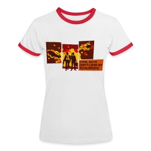 Cool Guys Don't Look at Explosions - Women's Ringer T-Shirt