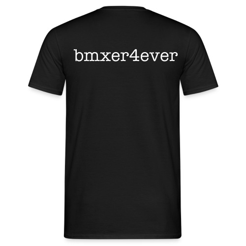bmxer4ever classic (front, back & sleeve print) - Men's T-Shirt