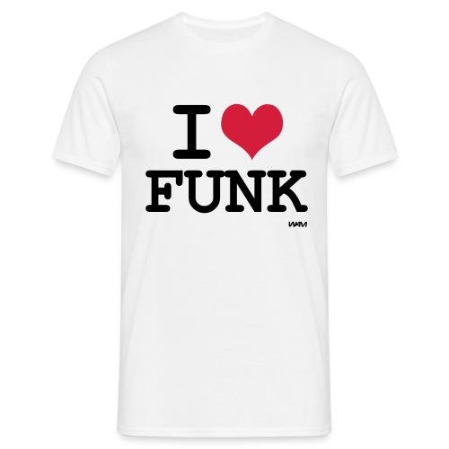 I Love Funk - Mannen T-shirt
