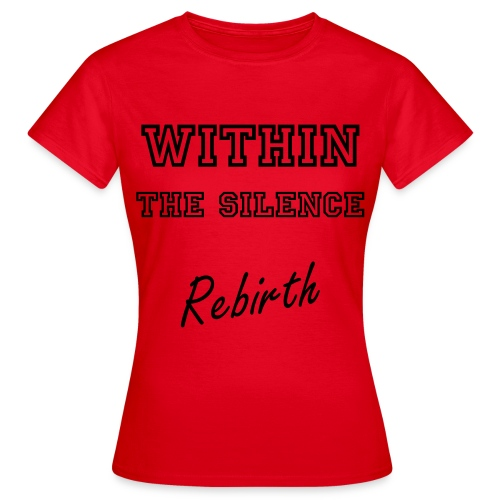 Womens Rebirth Tee - Women's T-Shirt