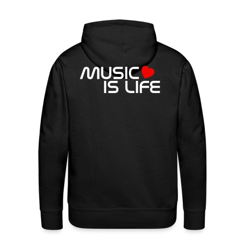 Kaputzenpullover Music is Life - Männer Premium Hoodie
