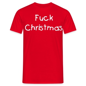 Fuck Christmas - Men's T-Shirt