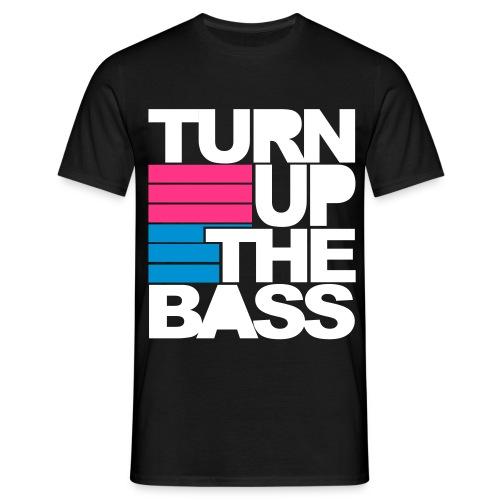 Turn Up The Bass Tee - Men's T-Shirt