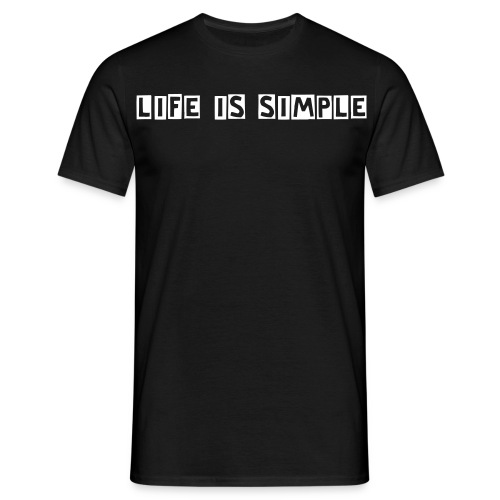 Life is Simple - Herre-T-shirt