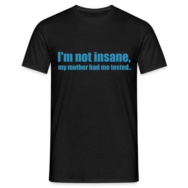 I'm not insane