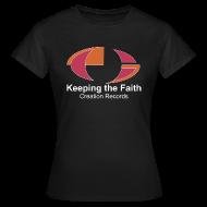 T-Shirts ~ Women's T-Shirt ~ Keeping The Faith colour