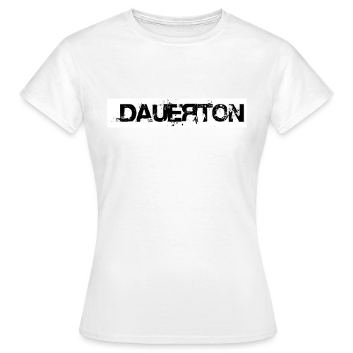 DauerShirtGirls mit Direktdruck - Frauen T-Shirt