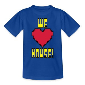 We Love House - Kid's Classic Dark T-Shirt - Teenage T-shirt