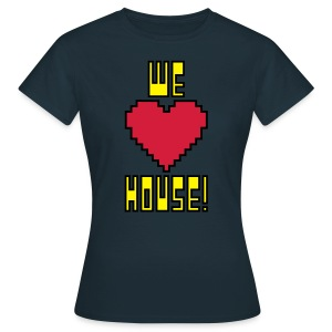 We Love House - Women's Classic Dark T-Shirt - Women's T-Shirt