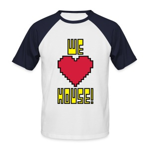 We Love House - Men's Short sleeve Baseball Shirt - Men's Baseball T-Shirt