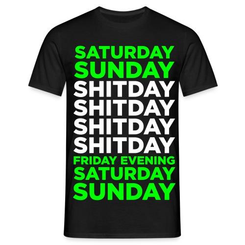 Shitday - Männer T-Shirt