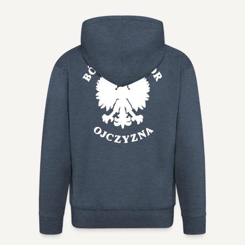 Bóg, Honor, Ojczyzna - Rozpinana bluza męska z kapturem Premium