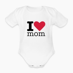 I Love Mom Baby Bodysuits
