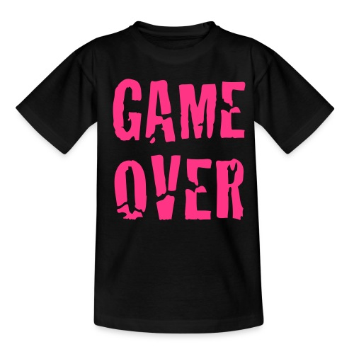 Girls - Game Over. - Teenager T-shirt