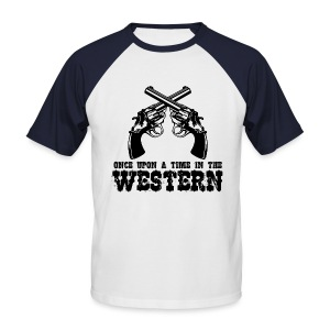 Once Upon a Time in the Western - Men's Baseball T-Shirt