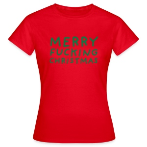 Merry Fucking Christmas - Vrouwen T-shirt