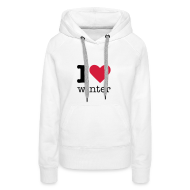 Sweaters ~ Vrouwen Premium hoodie ~ I Love Winter