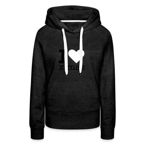 I Love X-mas - Vrouwen Premium hoodie
