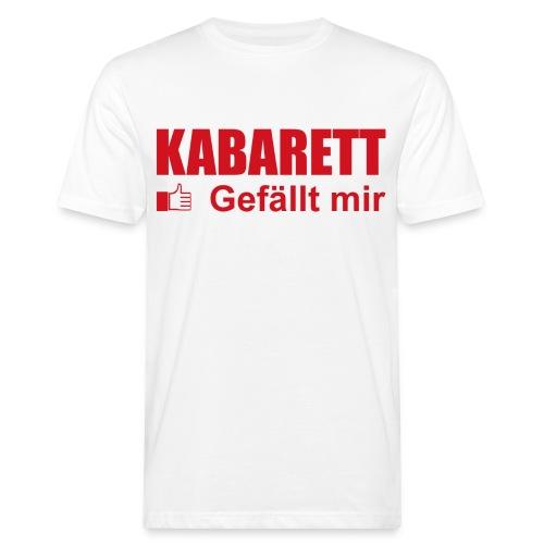 Kabarett gefällt mir Herren T-Shirt klimaneutral - Männer Bio-T-Shirt
