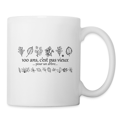 Cadeau 100 ans - citation - Mug blanc