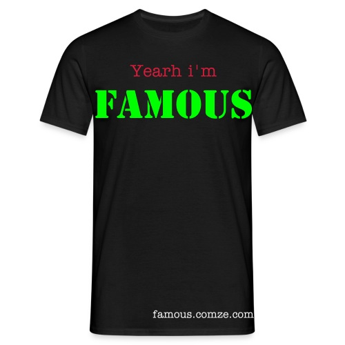 Yearh i'm Famous med reklame - Herre-T-shirt