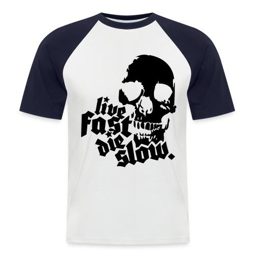 white live fast die slow - Men's Baseball T-Shirt