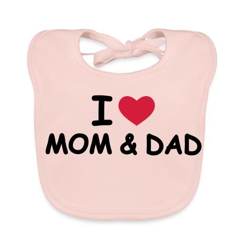 i love mom & dad - Ekologisk babyhaklapp