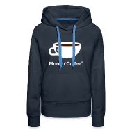Felpe ~ Felpa con cappuccio premium da donna ~ MORNIN' COFFEE HOODIE