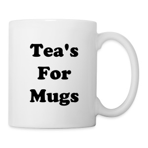Tea's For Mugs Mug - Mug