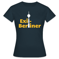 T-Shirts ~ Frauen T-Shirt ~ Exil-Berliner - Frauen Shirt