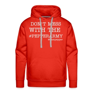 DONT MESS WITH THE #PEPPERARMY HOODY RED - Men's Premium Hoodie