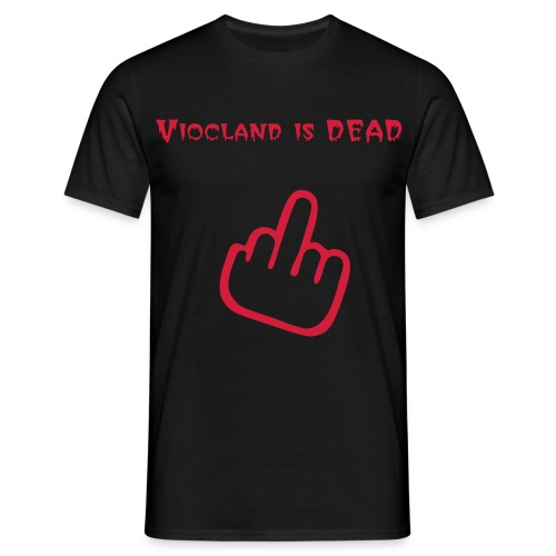 Viocland is dead - T-shirt Homme