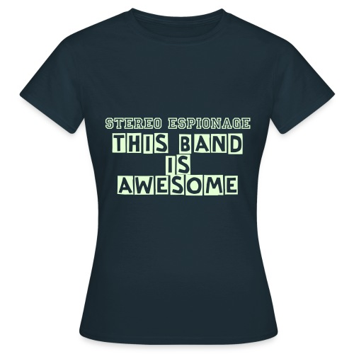 This Band Is Awesome Tee - Women's T-Shirt