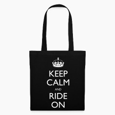 Keep Calm and Ride On Bags