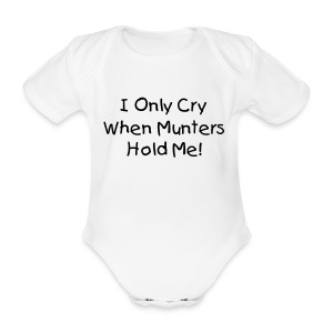 I only cry when ... - Organic Short-sleeved Baby Bodysuit