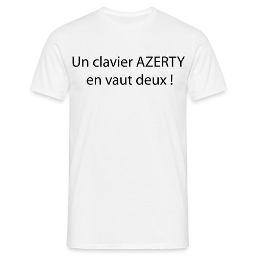 T shirt un clavier AZERTY en vaut deux ! - T-shirt Homme