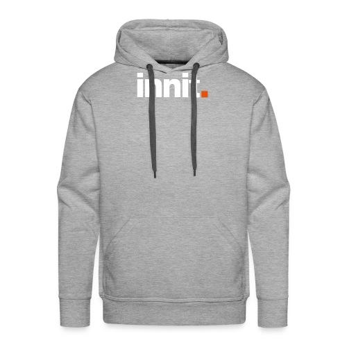 innit grey hood - Men's Premium Hoodie