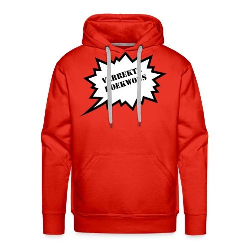 Verrekte Koekwous - Sweater - Mannen Premium hoodie